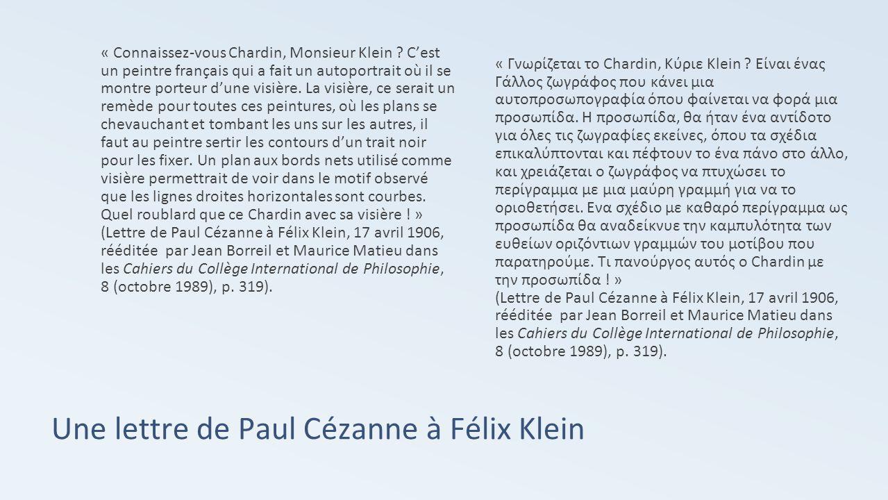Une lettre de Paul Cézanne à Félix Klein « Connaissez-vous Chardin, Monsieur Klein .