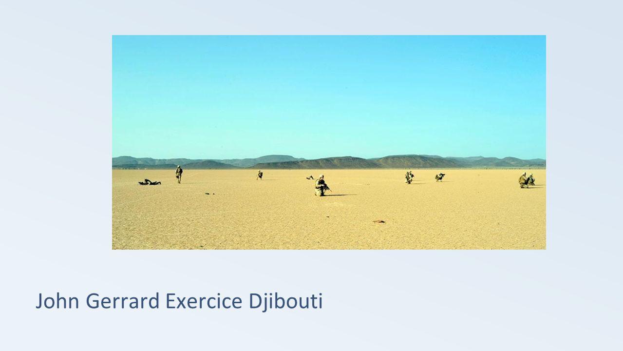 John Gerrard Exercice Djibouti