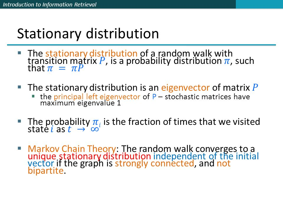 Introduction to Information Retrieval Stationary distribution