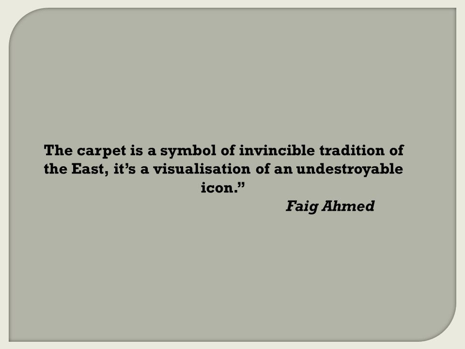 "The carpet is a symbol of invincible tradition of the East, it's a visualisation of an undestroyable icon."" Faig Ahmed"