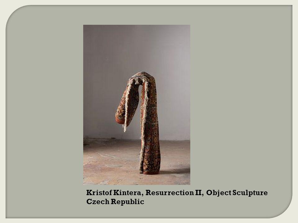 Kristof Kintera, Resurrection II, Object Sculpture Czech Republic