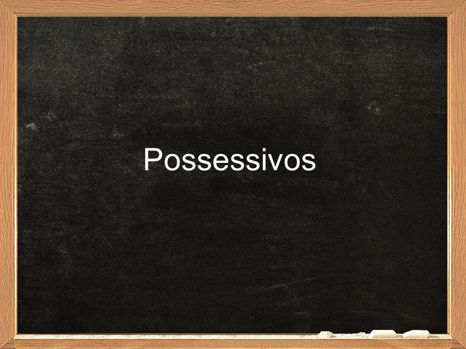 Possessivos