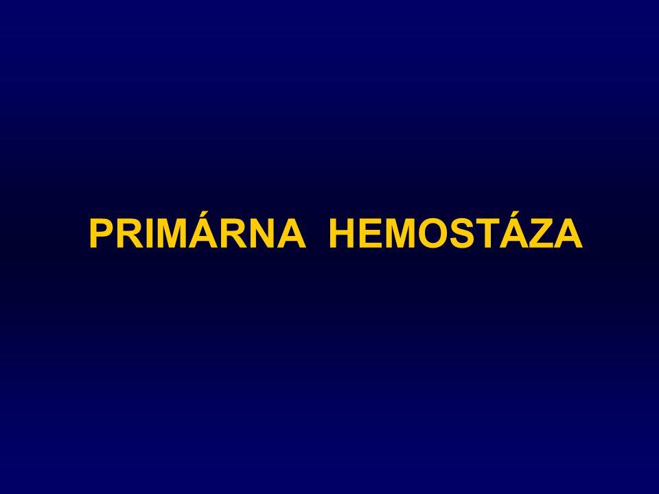 PRIMÁRNA HEMOSTÁZA