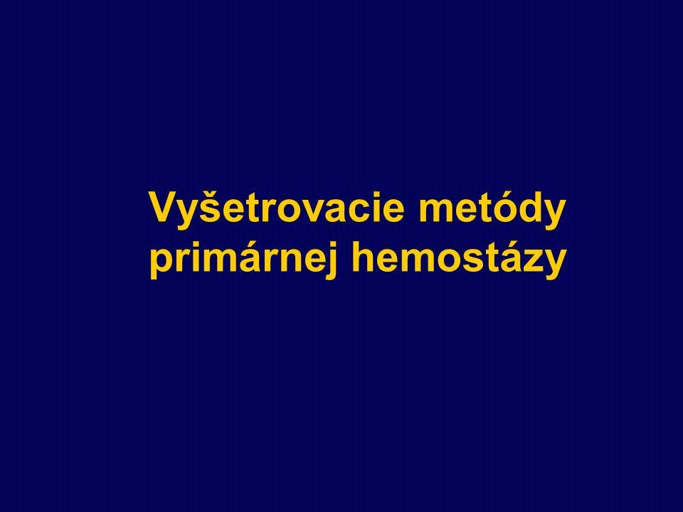 Vyšetrovacie metódy primárnej hemostázy