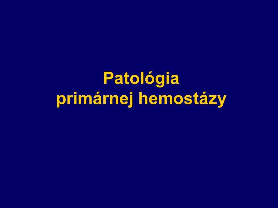 Patológia primárnej hemostázy