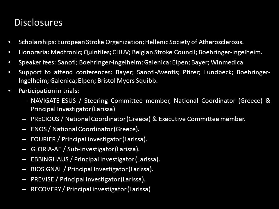 Disclosures Scholarships: European Stroke Organization; Hellenic Society of Atherosclerosis.