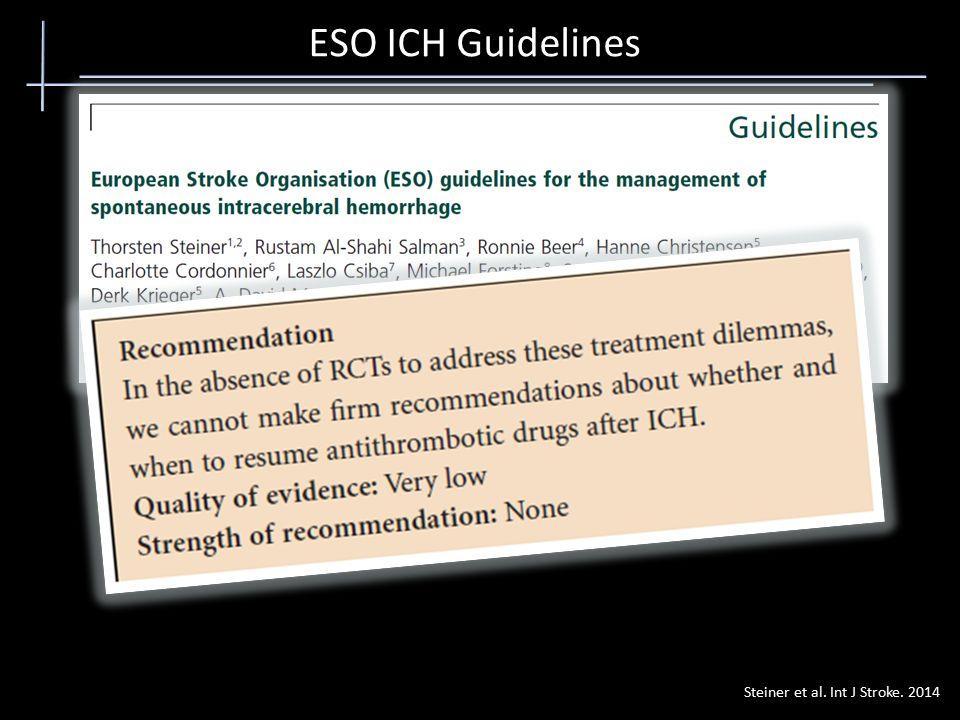 ESO ICH Guidelines Steiner et al. Int J Stroke. 2014