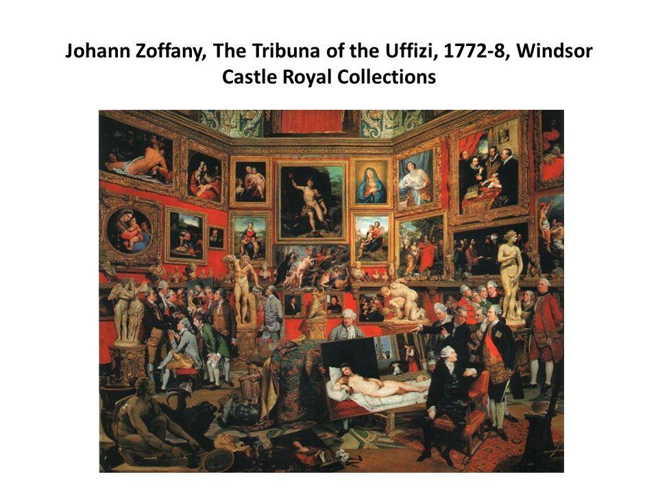 Johann Zoffany, The Tribuna of the Uffizi, 1772-8, Windsor Castle Royal Collections