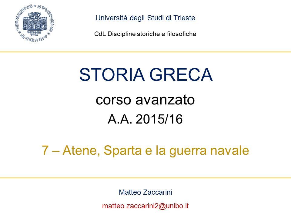 Matteo Zaccarini matteo.zaccarini2@unibo.it STORIA GRECA corso avanzato A.A.