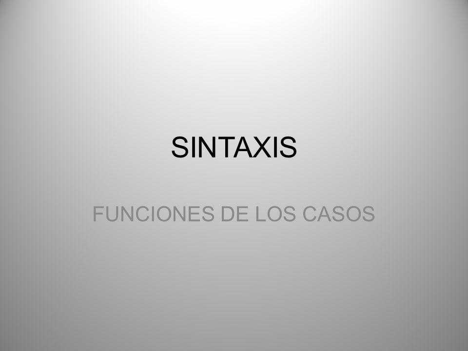 SINTAXIS FUNCIONES DE LOS CASOS