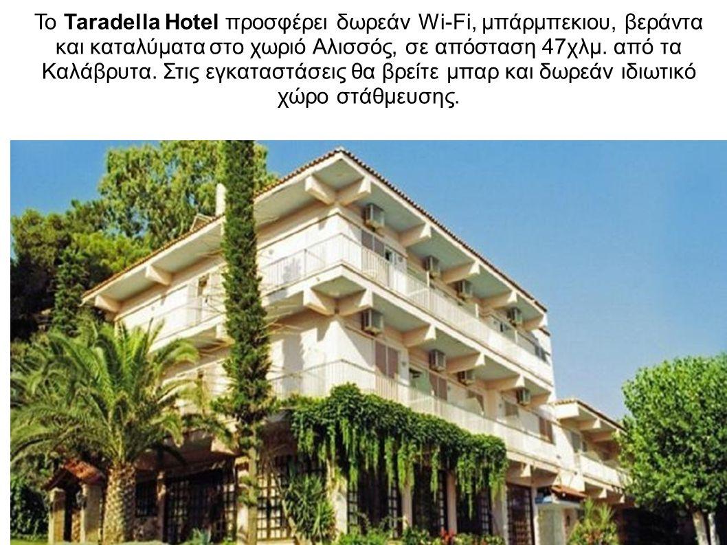 Το Taradella Hotel προσφέρει δωρεάν Wi-Fi, μπάρμπεκιου, βεράντα και καταλύματα στο χωριό Αλισσός, σε απόσταση 47χλμ. από τα Καλάβρυτα. Στις εγκαταστάσ