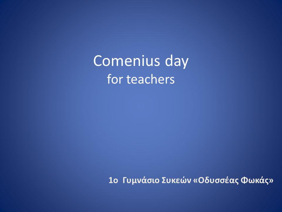 1o Γυμνάσιο Συκεών «Οδυσσέας Φωκάς» Comenius day for teachers
