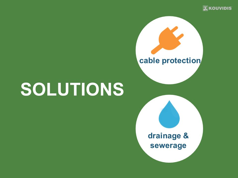 SOLUTIONS cable protection drainage & sewerage