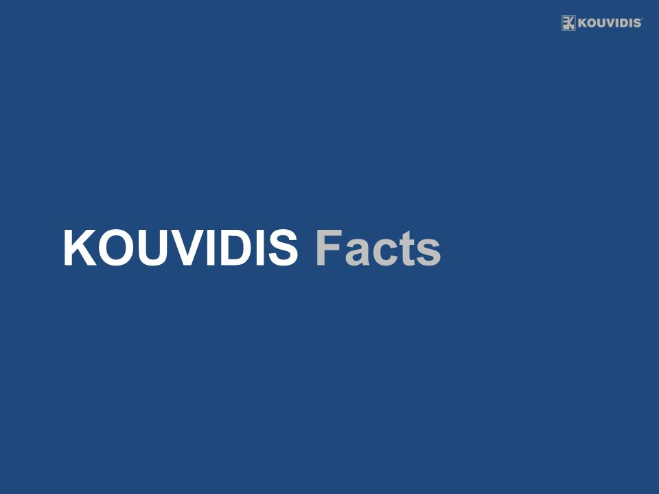KOUVIDIS Facts