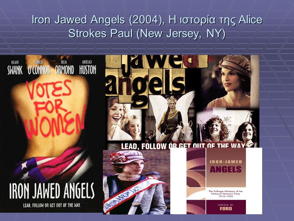 Iron Jawed Angels (2004), Η ιστορία της Alice Strokes Paul (New Jersey, NY)