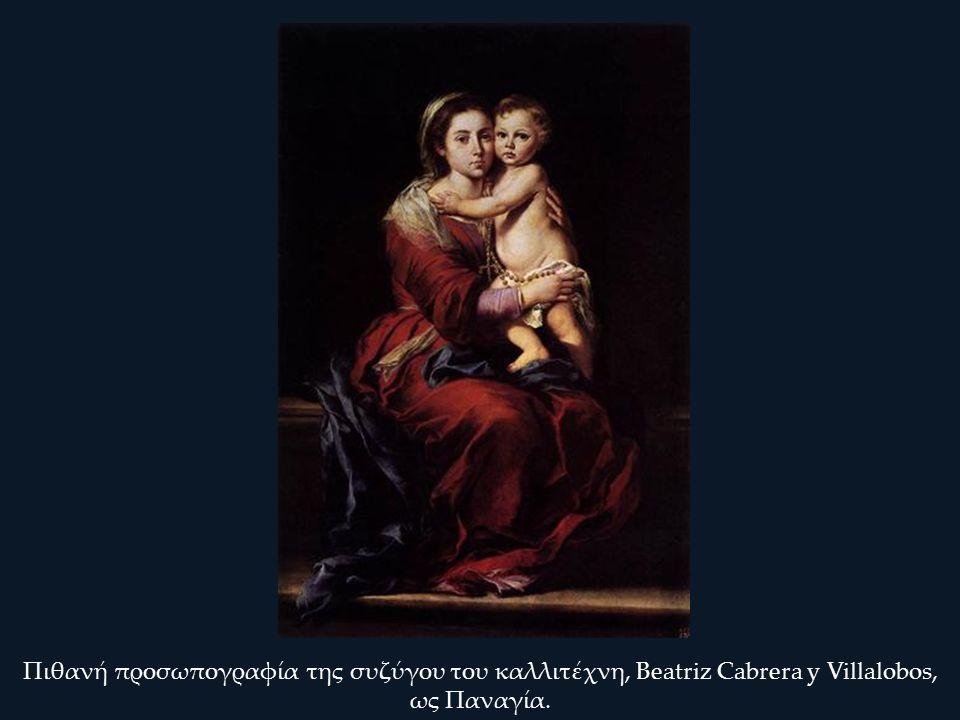 Πιθανή προσωπογραφία της συζύγου του καλλιτέχνη, Beatriz Cabrera y Villalobos, ως Παναγία.