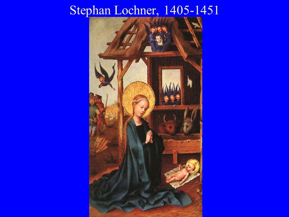Stephan Lochner, 1405-1451