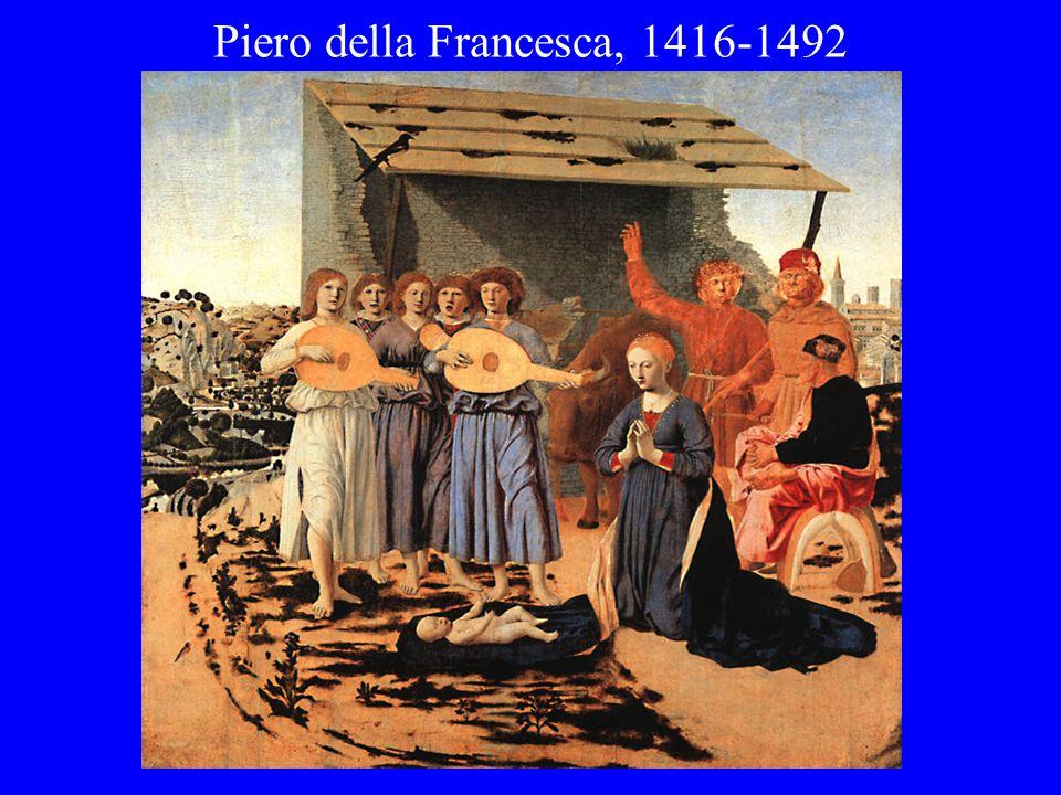 Piero della Francesca, 1416-1492