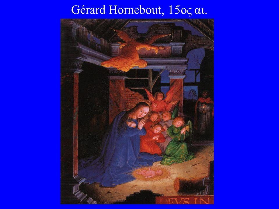 Gérard Hornebout, 15ος αι.