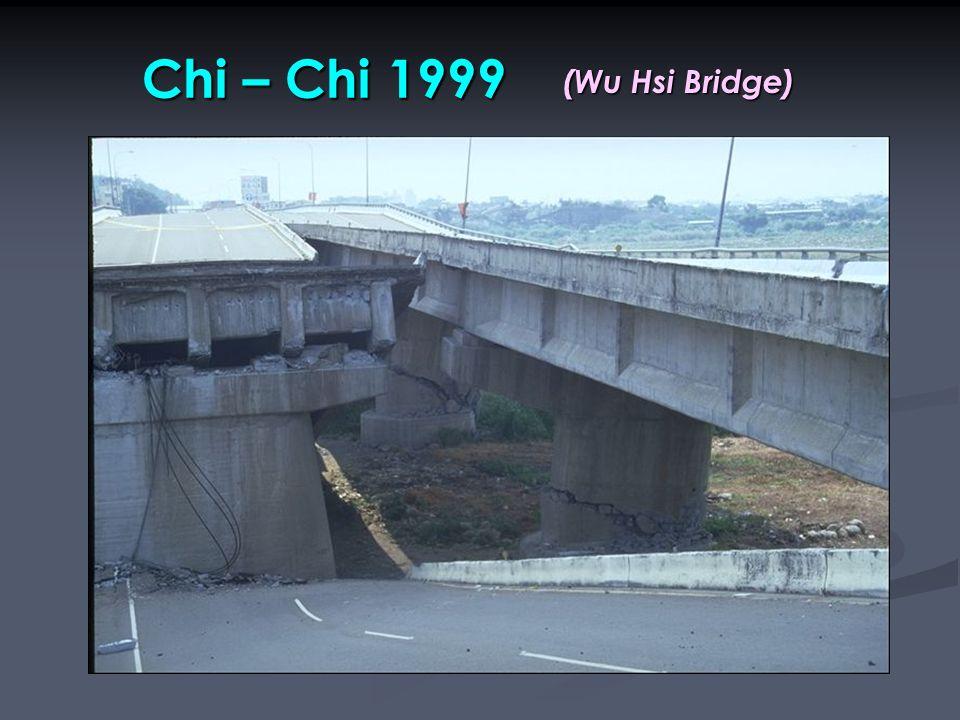 Chi – Chi 1999 (Wu Hsi Bridge)