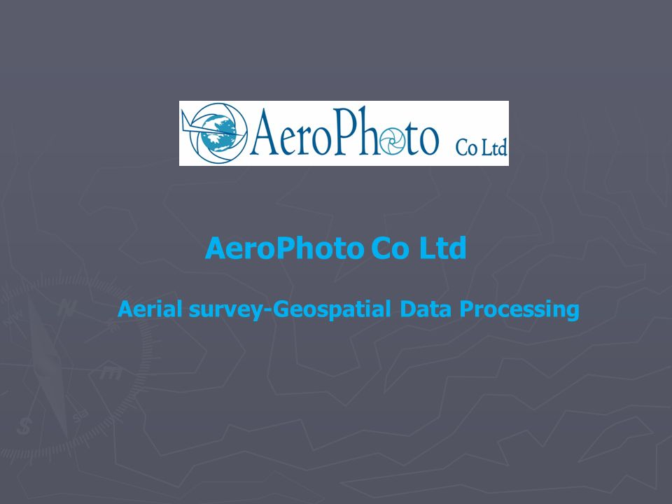 AeroPhoto Co Ltd Aerial survey-Geospatial Data Processing