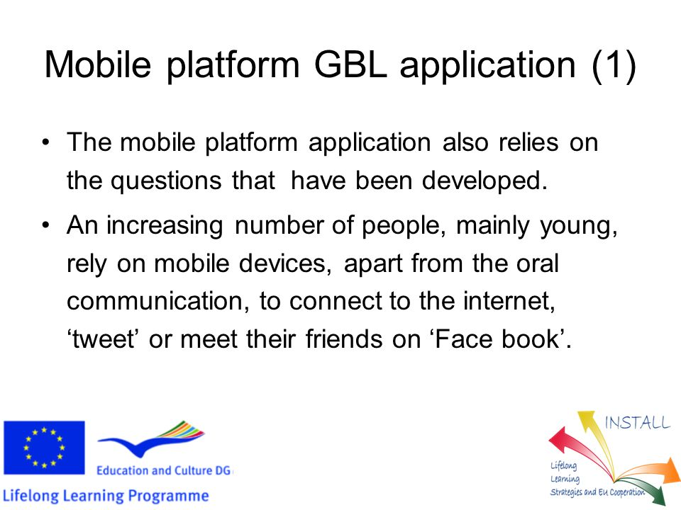 Mobile platform GBL application (1) The mobile platform application also relies on the questions that have been developed.