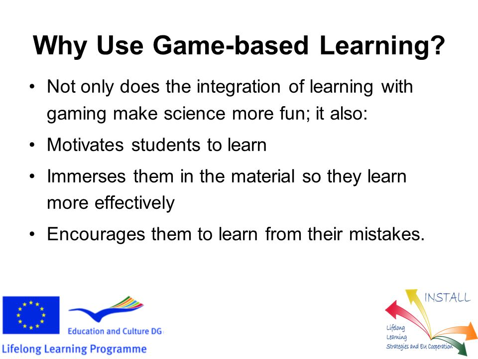 How to Teach with Games To integrate learning and game play: Work out how to give students points for accomplishing certain goals Decide on rewards for the victors Create game pieces Test your game before you run it