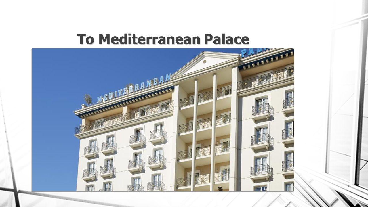 Το Mediterranean Palace