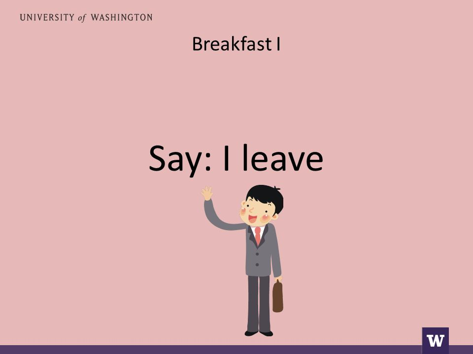 Breakfast I Say: I leave