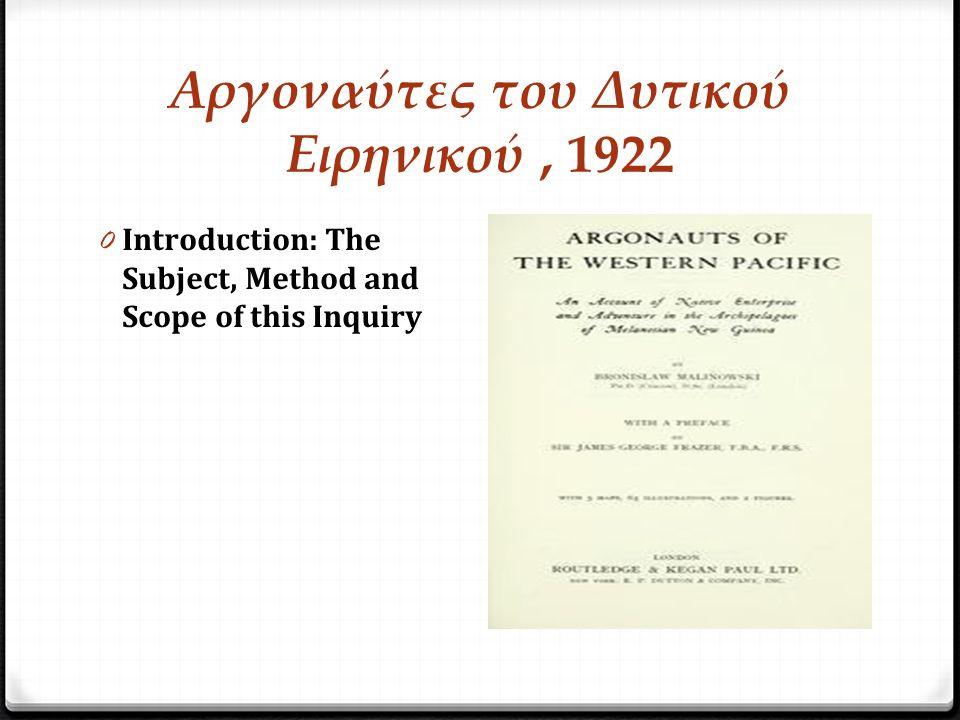 Αργοναύτες του Δυτικού Ειρηνικού, 1922 0 Introduction: The Subject, Method and Scope of this Inquiry