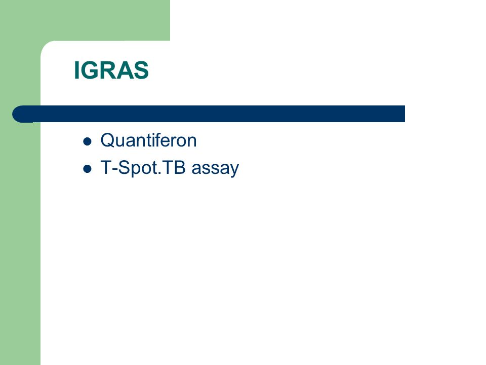 IGRAS Quantiferon T-Spot.TB assay