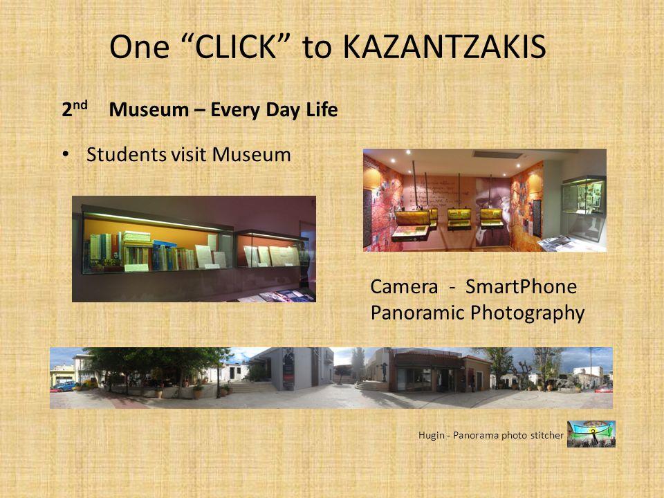 2 nd Museum – Every Day Life Students visit Museum Panoramic Photography Hugin - Panorama photo stitcher Camera - SmartPhone One CLICK to KAZANTZAKIS