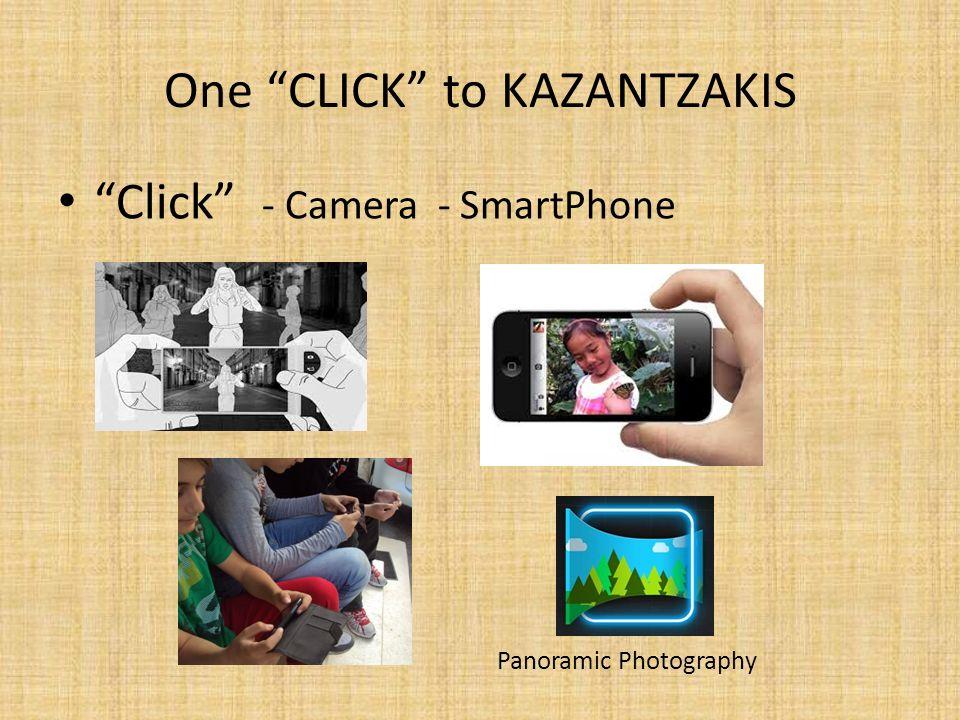 Click - Camera - SmartPhone One CLICK to KAZANTZAKIS Panoramic Photography