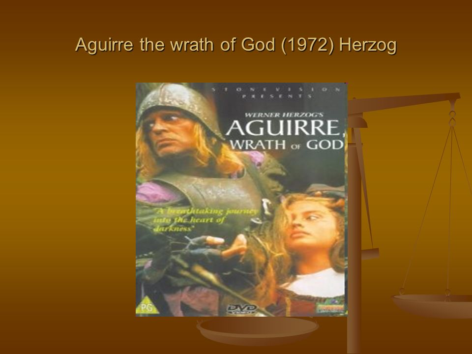 Aguirre the wrath of God (1972) Herzog