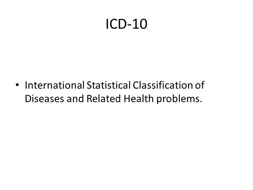 ICD-10 International Statistical Classification of Diseases and Related Health problems.