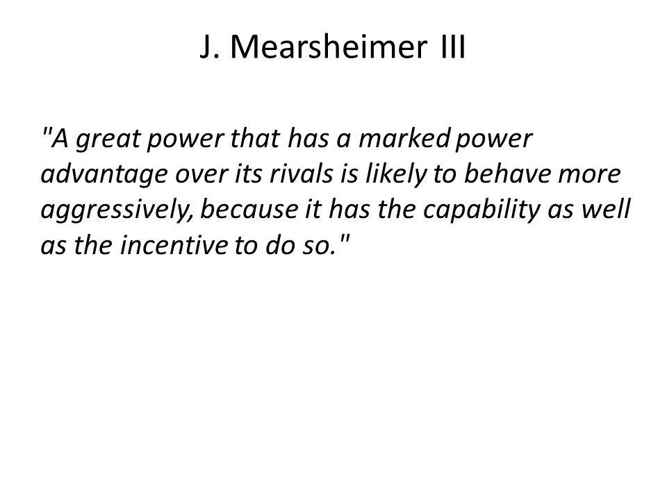 J. Mearsheimer III