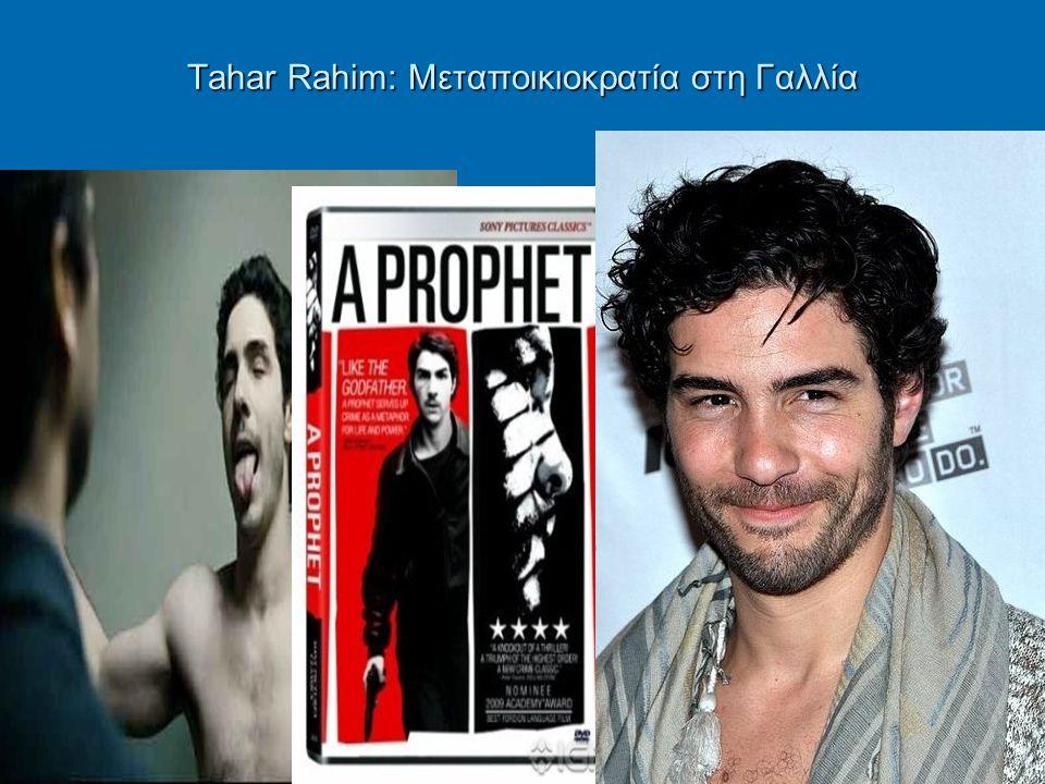 Tahar Rahim: Μεταποικιοκρατία στη Γαλλία