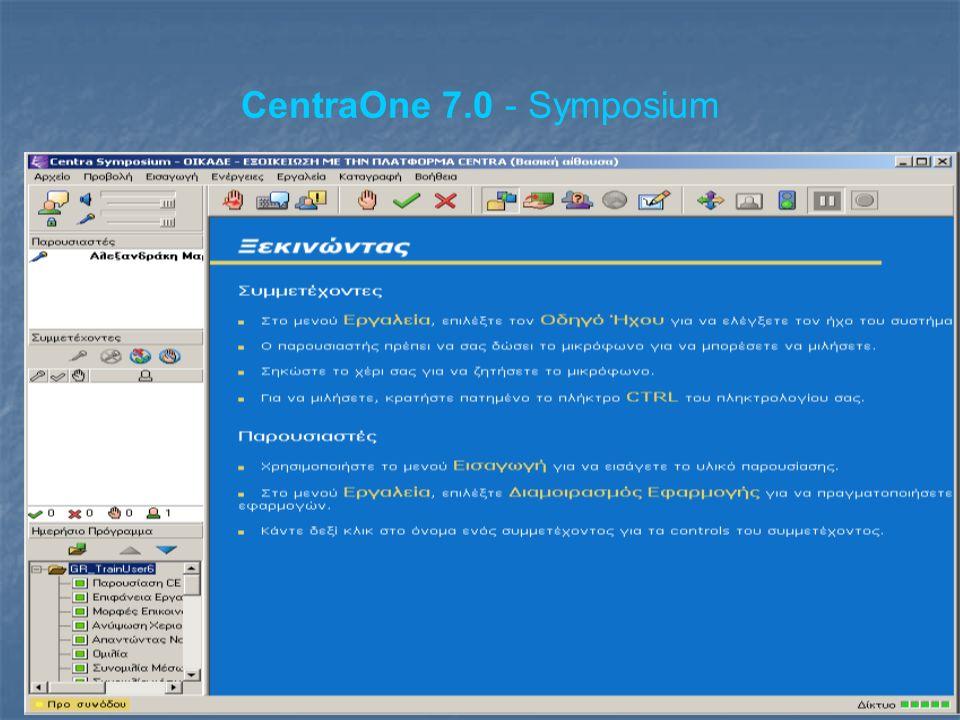 CentraOne 7.0 - Symposium