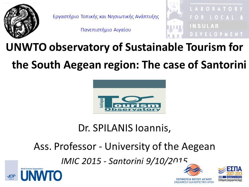Εργαστήριο Τοπικής και Νησιωτικής Ανάπτυξης Πανεπιστήμιο Αιγαίου UNWTO observatory of Sustainable Tourism for the South Aegean region: The case of San