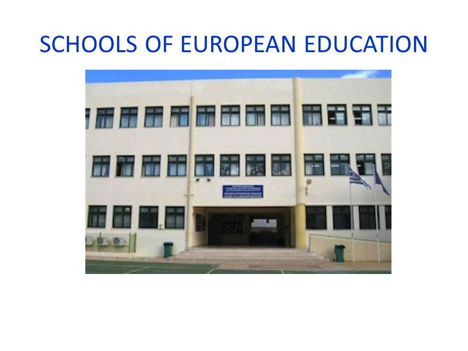 SCHOOLS OF EUROPEAN EDUCATION