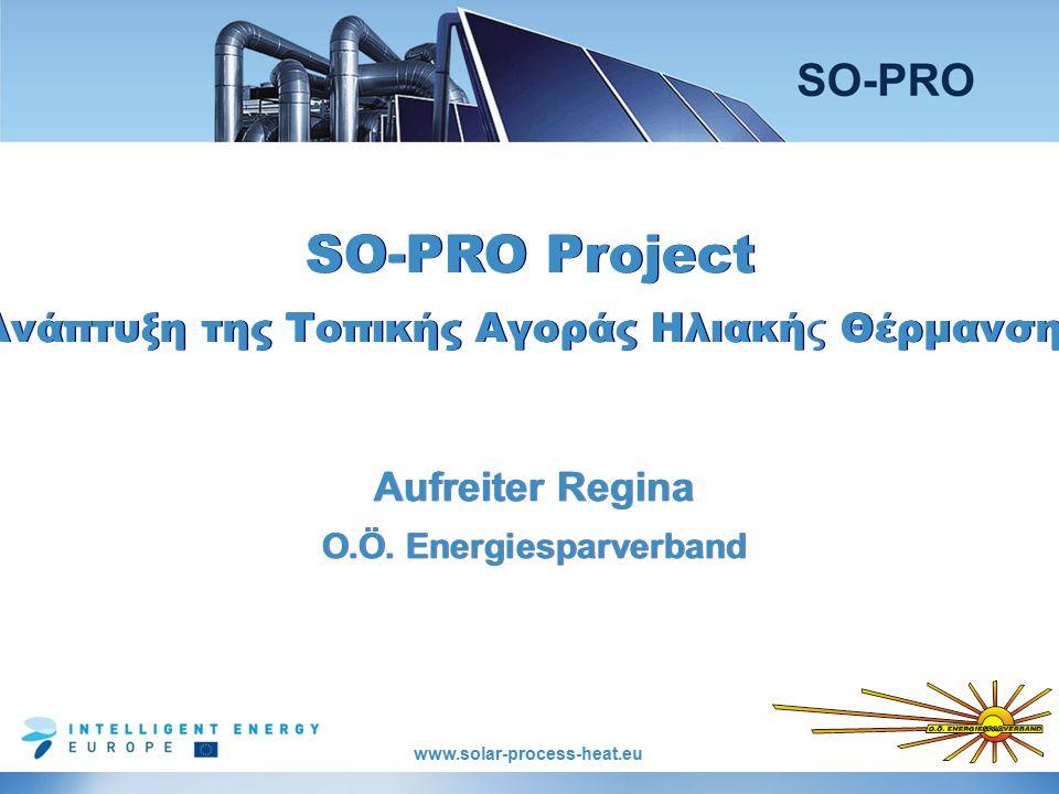 www.solar-process-heat.eu Aufreiter Regina O.Ö. Energiesparverband Aufreiter Regina O.Ö.