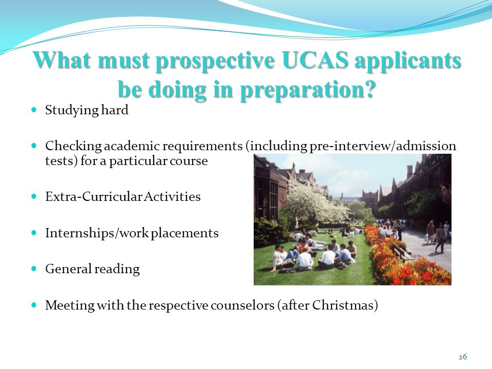 What must prospective UCAS applicants be doing in preparation.