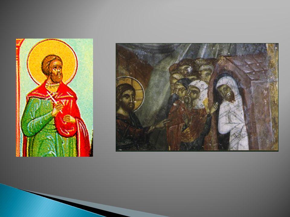 Όταν ο Χριστός έμαθε ότι ο φίλος του ο Λάζαρος ήταν άρρωστος, πήγε στην Βηθανία. Φτάνοντας πληροφορήθηκε ότι ο Λάζαρος είχε πεθάνει. Οι αδερφές του οδ