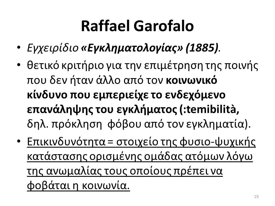 Raffael Garofalo Εγχειρίδιο «Εγκληματολογίας» (1885).