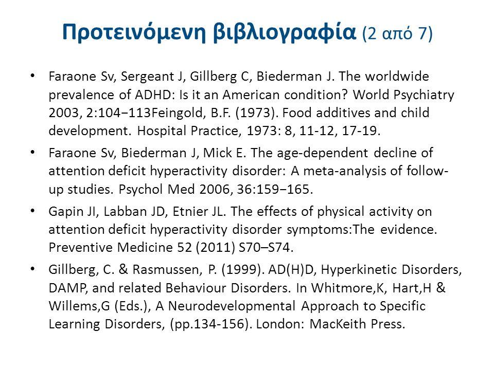 Faraone Sv, Sergeant J, Gillberg C, Biederman J. The worldwide prevalence of ADHD: Is it an American condition? World Psychiatry 2003, 2:104−113Feingo