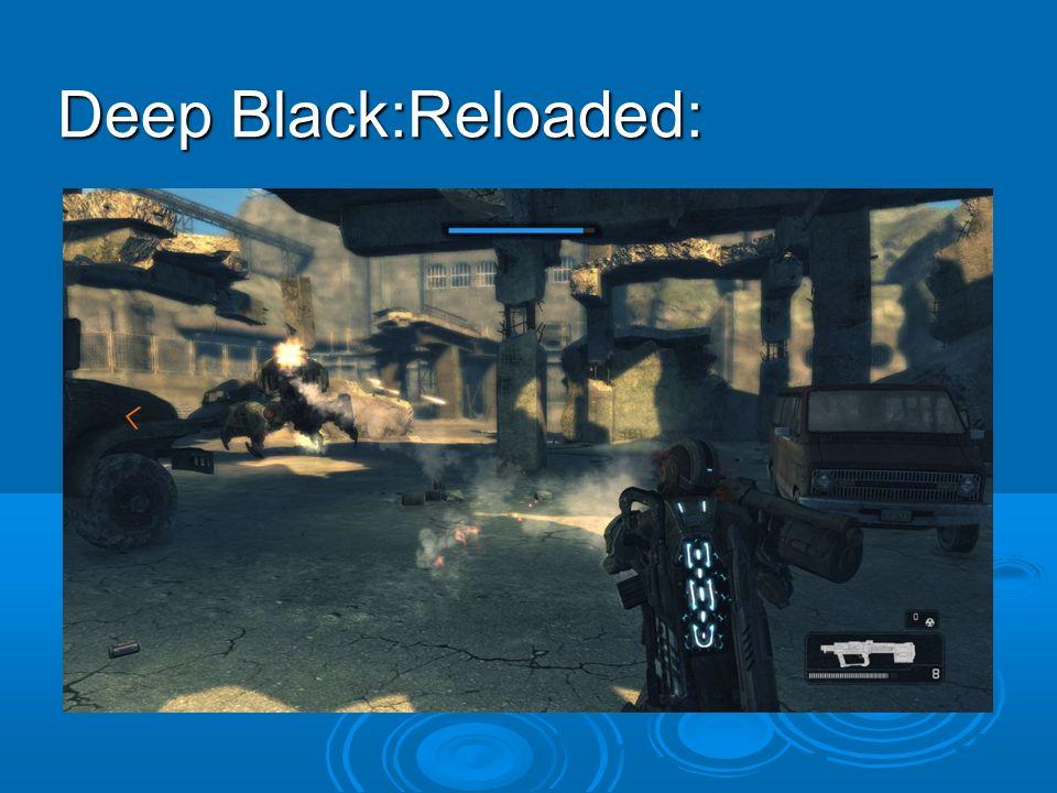 Deep Black:Reloaded: