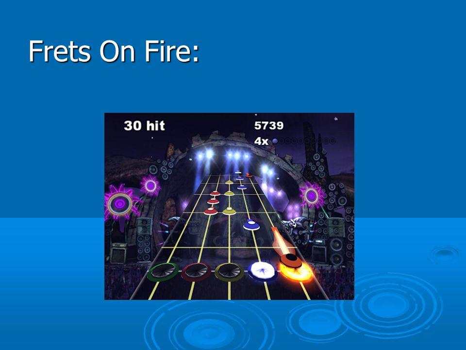 Frets On Fire: