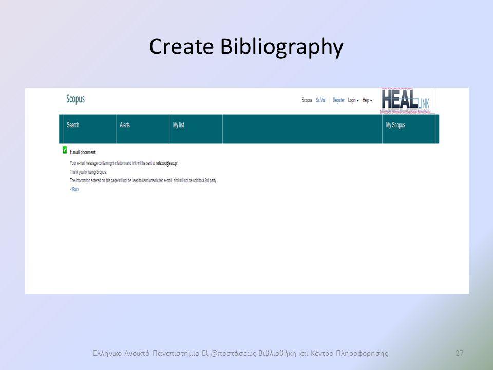 Create Bibliography Ελληνικό Ανοικτό Πανεπιστήμιο Εξ @ποστάσεως Βιβλιοθήκη και Κέντρο Πληροφόρησης27
