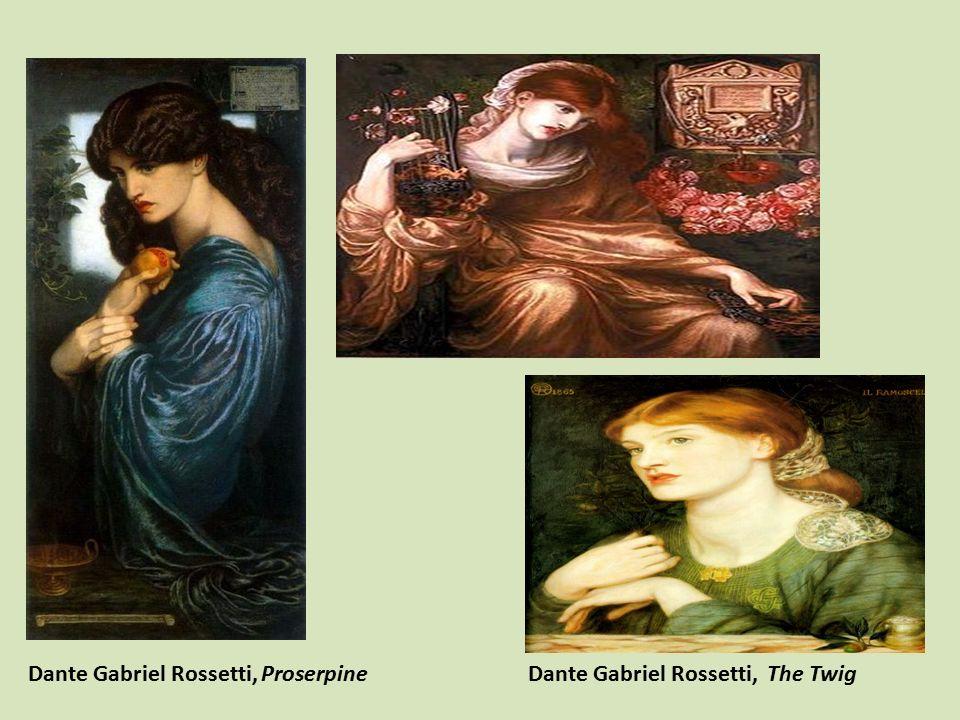 Dante Gabriel Rossetti, Proserpine Dante Gabriel Rossetti, The Twig