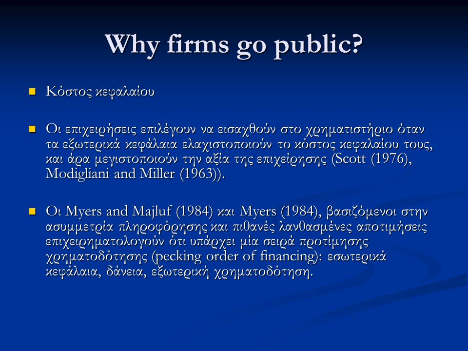 Why firms go public.